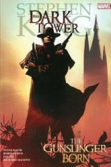 The Dark Tower: The Gunslinger Born