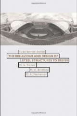 Behaviour and Design of Steel Structures to BS 5950 (Third Edition - British)