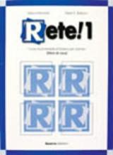 Rete! 1 (Corso multimediale d'italiano per stranieri) Libro di casa + Audicassetta (Book 1) (Italian Edition)