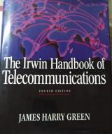 The Irwin Handbook of Telecommunications 4 th Edition