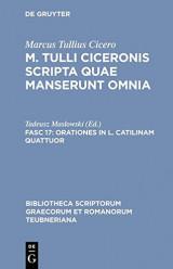 Orationes in L. Catilinam Quattuor (Bibliotheca Scriptorum Graecorum Et Romanorum Teubneriana) (Latin Edition)