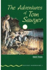 The Adventures of Tom Sawyer (Oxford Bookworms, Green)