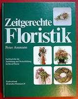 Zeitgerechte Floristik