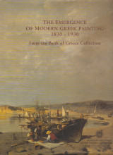 The Emergence of Modern Greek Painting, 1830-1930