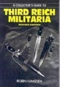 A Collector's Guide to Third Reich Militaria