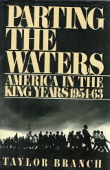 Parting the waters America in the King's Years 1954-1963