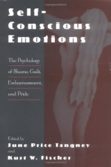 Self-Conscious Emotions: The Psychology of Shame, Guilt, Embarrassment, and Pride