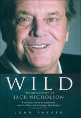 Wild: The Biography of Jack Nicholson