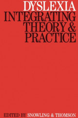 Dyslexia: Integrating Theory and Practice