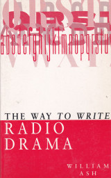 The Way to Write Radio Drama