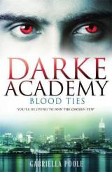 Blood Ties (The Darke Academy, Book 2)