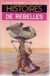 Histoires De Rebelles ( Ιστορίες με επαναστάτες )