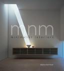 MNM: Minimalist Interiors