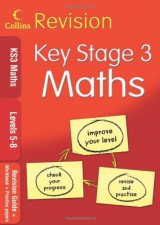 KS3 Maths L5-8: Revision Guide + Workbook + Practice Papers (Collins KS3 Revision)