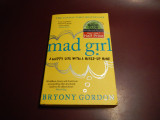 Mad Girl -  a happy life with a mixed-up mind