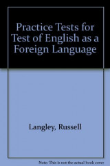 Practice Tests for Test of English as a Foreign Language
