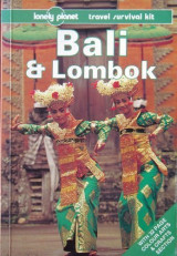Lonely Planet Bali and Lombok (Lonely Planet Travel Survival Kit)