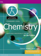 Pearson Baccalaureate: Standard Level Chemistry for the IB Diploma