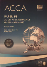 ACCA, for Exams Up to June 2014 - Paper F8 - Study Text
