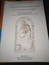 Le Spiritualite Catholique Romaine et la Tradition Orthodoxe