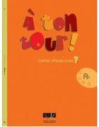 A Ton Tour 1 A1 Cahier