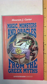 Magic, Monsters and Oracles from the Greek Myths