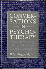 Conversations in Psychotherapy: Ways of Working With Individuals, Couples, and Families
