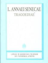 L. Annaei Senecae, tragoediae (Λευκίου Ανναίου Σενέκα, τραγωδίαι)