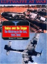 Luftwaffe 9: Stukas Over Steppe (Luftwaffe at War)