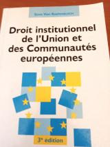 Droit institutionnel de l' Union et des communautes europeennes