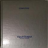 Input / Output Είσοδος / Έξοδος (Computers)