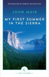 My First Summer In The Sierra
