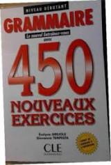 Grammaire le nouvel entraînez-vous avec 450 nouveaux exercises