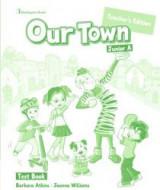 Our Town Junior A Teacher's Book Test
