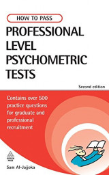 How to Pass Professional Level Psychometric Tests (Testing Series)