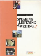 Speaking listening and writing 2