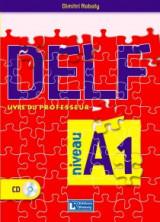 DELF A1 – 2016 - Livre du professeur