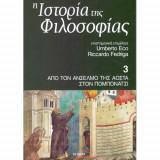 Η ιστορία της φιλοσοφίας- Τόμος 3 Από τον Ανσέλμο της Αόστα στον Πομπονάτσι