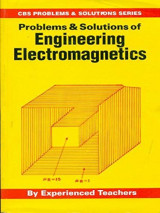 Problems & Solutions Of Engineering Electromagnetics