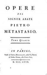 Opere del Signor abate Pietro Metastasio ...