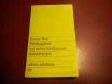 Fabriktagebuch und andere Schriften zum Industriesystem