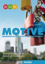 Motive A1 - A2 - B1 (Lektion 1 - 30) Kurstudent' s Book uch