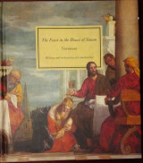'The Feast in the House of Simon': History and restoration of a masterpiece