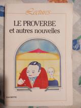Le proverbe et autres nouvelles