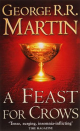 A Feast for Crows Bk. 4 Song of Ice and Fire