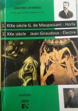 G. de Maupassant: Horla, Jean Giraudoux: Electre