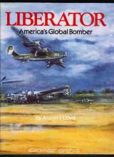 Liberator: America's Global Bomber