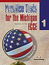 Practice Tests for the Michigan ECCE 1: Student's Book