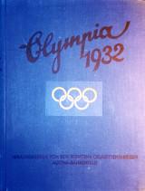 Olympia 1932. Die Olympischen Spiele in Los Angeles 1932