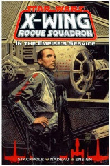Star Wars: X-Wing Rogue Squadron: In the Empire's Service